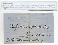 Hand Carried Stampless Mail Letter of Introduction Boston to London August 1849