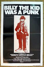 """Is """"DIRTY LITTLE BILLY"""" a Hero or a Punk??? Maybe He's Both - movie poster"""