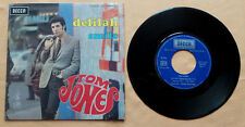 "DISQUE VINYL 45T SP MUSIQUE INT/ TOM JONES ""DELILAH/SMILE"" 1968 DECCA"