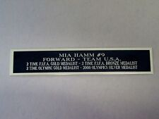 New listing Mia Hamm Autograph Nameplate For A Soccer Ball Case or Signed Photo 1.5 X 6