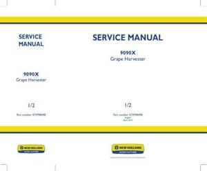 NEW HOLLAND 9090X GRAPE HARVESTER SERVICE MANUAL