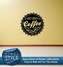 BUT FIRST COFFEE DECAL DECOR STICKER WALL ART GRAPHIC VARIOUS COLOUR