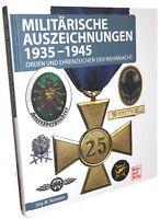 Militärische Auszeichnungen 1935-1945  (Jörg-M. Hormann)