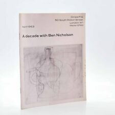 A Decade with Ben Nicholson, NICHOLSON, Ben 1963 . Good
