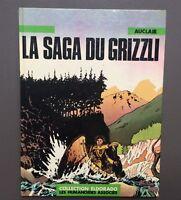 AUCLAIR. La Saga du Grizzli. Les Humanoïdes associes 1981 Très bel état