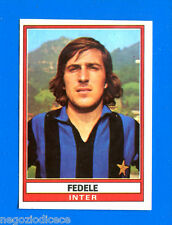 CALCIATORI 1973-74 Panini - Figurina-Sticker n. 149 - FEDELE - INTER -Rec