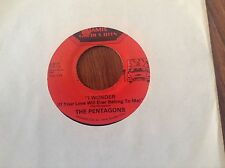 The Pentagons-I Wonder/ Mercy- Love Can Make You Happy Unplayed 45 rpm