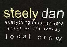 """Steely Dan """"Everything Must Go"""" 2003 Local Crew Shirt XL New Never Worn"""