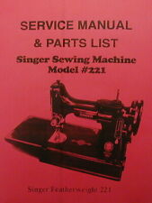 Singer Featherweight 221 Sewing Machine Service Manual (Large Illustrations)