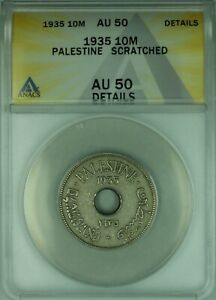 1935 Palestine 10 Mils Coin ANACS AU-50 Details Scratched (WB2)