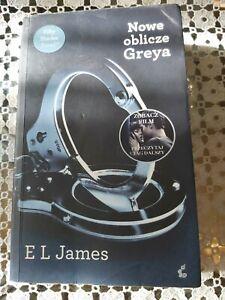Nowe oblicze Greya,  E L James, polska ksiazka, polish book