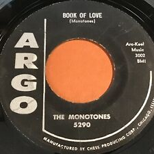 The Monotones: Book Of Love / You Never Loved Me 45 - Argo