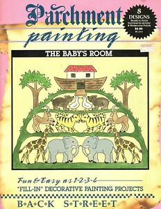 Parchment Painting - The Baby's Room - 8 Fill In Designs on Parchment Paper 1989