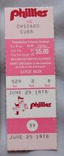 1978 Philadelphia Phillies Vs Chicago Cubs Ticket Stub 6/25/78 Luzinski HR