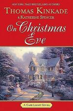On Christmas Eve No 11 by Thomas Kinkade and Katherine Spencer (2010, Hardcover)