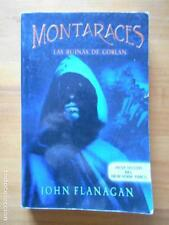 MONTARACES - LAS RUINAS DE GORLAN - JOHN FLANAGAN (7X)