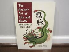 The Ancient Art of Life and Death : The Book of Dim-Mak (by A. Flane Walker)