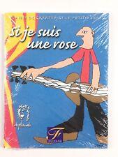 Si Je Suis Une Rose / Livre Musique, Chansons Enfant, Fuzeau Ecole