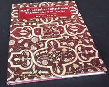 S. Levey: An Elizabethan Inheritance: The Hardwick Hall Textiles.