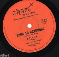 AUTUMN Sog To Raymondo *AUSTRALIA ORIGINAL 70s SINGLE*CHART RECORDS LABEL*RAR!!!