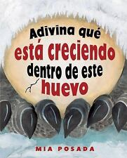 Adivina Que Esta Creciendo Dentro de Este Huevo (Spanish Picture-ExLibrary