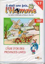 """DVD Il était une fois l'Homme n°17  """"L'Age d'or des provinces-unies"""" NEUF cello"""