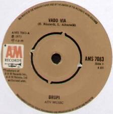 "DRUPI ~ VADO VIA / UN LETTO E.LEI ~ 1973 UK 7"" SINGLE ~ A&M AMS 7083"