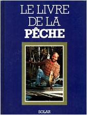 """Le Livre de la Pêche """" René Rougeron """" Solar  ( No 7228  )"""