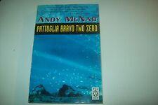 ANDY McNAB:PATTUGLIA BRAVO TWO ZERO.TEA TEADUE 739 SAS 1°GUERRA DEL GOLFO IRAQ'2
