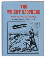 WRIGHT BROTHERS BY FISK & TODD SIGNED BY THE WRIGHT FAMILY LIMITED 1st Ed. # 237