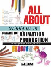All about Techniques: All about Techniques in Drawing for Animation Production b