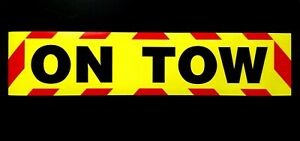 ON TOW Fluorescent Magnetic Warning Sign Chevron boarders