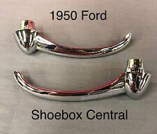1950 Ford Passenger Car Chrome Inside Door Handles NEW Pair Shoebox