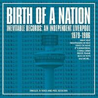 Birth Of A Nation - Inevitable Records: An Independent Liverpool 1979- (NEW 3CD)