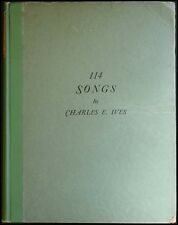 Charles IVES (Composer): 114 Songs - with Composer Annotations!