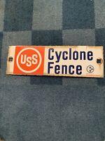 Vintage Cyclone Fence Sign Porcelain USS Pump Oil 13.25x4.25 A
