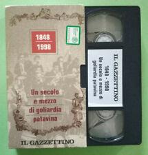 VHS Documentario 1848/1998 UN SECOLO E MEZZO DI GOLIARDIA PATAVINA no dvd (V161)