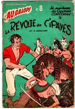 AU GALOP n°8 ¤ CAPITAINE CORCORAN 2 ¤ LA REVOLTE DES CIPAVES ¤ 1954 ROUFF