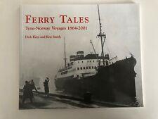 "Dick Keys / Ken Smith ""Ferry Tales - Tyne - Norway Voyages 1864 - 2001"""