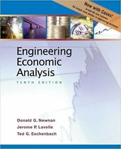Engineering Economic Analysis by Jerome Lavelle, Donald Newnan and Ted...