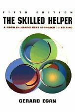 The Skilled Helper - A Problem-Management Approach to Helping, Egan, Gerard, Ver