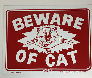 Beware Of Cat Sign 12 Inch by 9 inch Laminated Funny Sign Animated Vintage - New