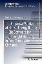 Springer Theses Ser.: The Empirical Validation of House Energy Rating (HER)...
