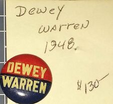 1948 DEWEY / WARREN button DEMOCRATIC PARTY for PRESIDENT Pin-Back