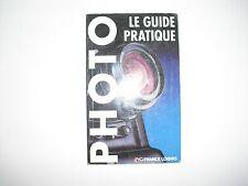 Photo le guide pratique