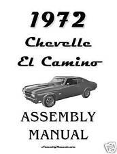 1972 Chevelle El Camino Assembly Manual 72