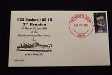 DRW NAVAL COVER #343 2ND REUNION USS BUSHNELL (AS-15) 2003 KEY WEST FLORIDA