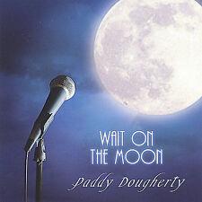 Wait on the Moon Paddy Dougherty Audio CD