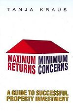 Maximum Returns Minimum Concerns by Tanja Kraus (Paperback, 2010)