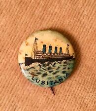 ANTIQUE LAPEL PIN LUSITANIA TITANIC CUNARD WORLD WAR DISASTER 1915 - 2015 RARE